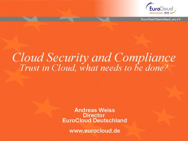 Cloud Security & Compliance: What has to be done?
