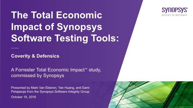 The Total Economic Impact Of Software Testing Tools: Coverity & Defensics