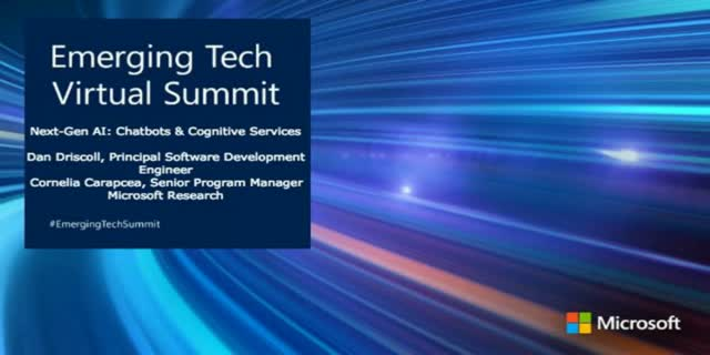 Next-Gen AI - Chatbots & Cognitive Services [Emerging Tech Virtual Summit]