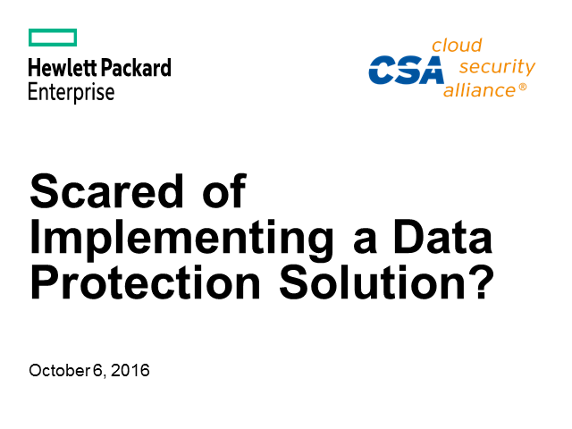 Scared of implementing a data protection solution?