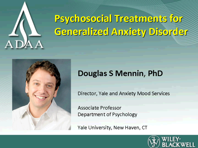 Psychosocial Treatments for Generalized Anxiety Disorder
