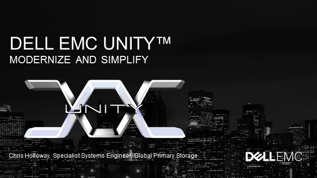 Dell EMC Unity - The Ultimate in Simplicity and Value