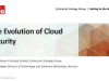 Evolution of Cloud Security: ESG Research and Lessons Learned