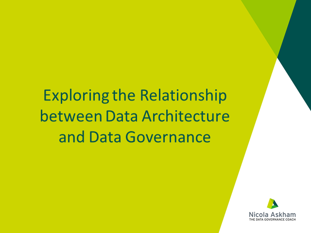 Exploring the relationship between Data Architecture and Data Governance