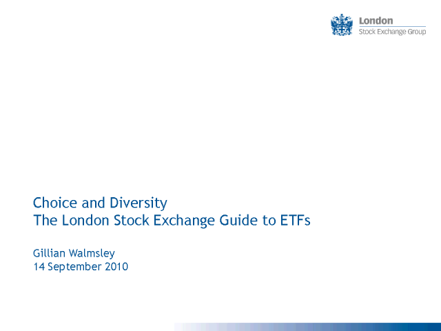 Choice & Diversity: The London Stock Exchange Guide to ETFs