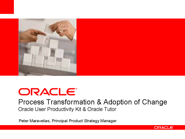 Ensure Process Transformation and Adoption of Change