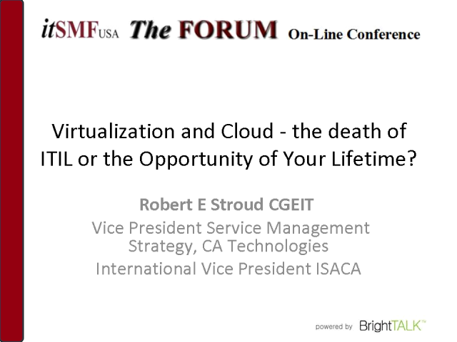 KC LIG-Virtualization-The Death of ITIL® or Lifetime Opportunity