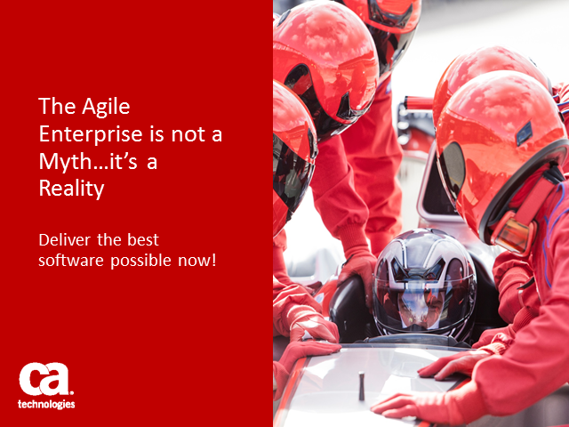 The Agile Enterprise is not a Myth…it's a Reality