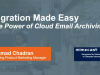 Migration Made Easy – Harness The Power Of Cloud Email Archiving