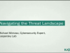 Navigating the Threat Landscape: Developments in Cybercrime & How To Stay Ahead