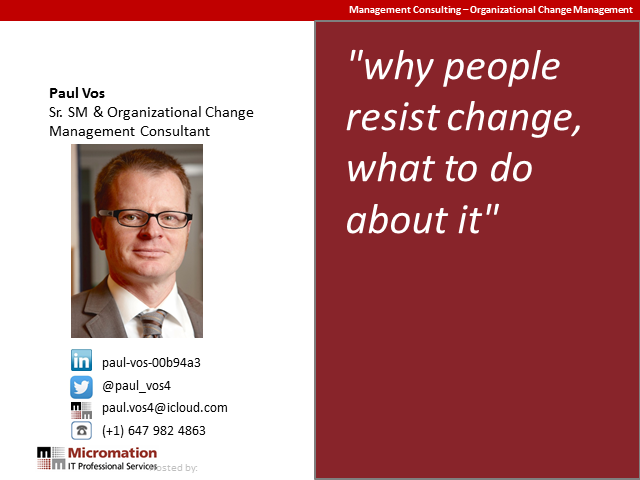 Why people resist change, what to do about it.