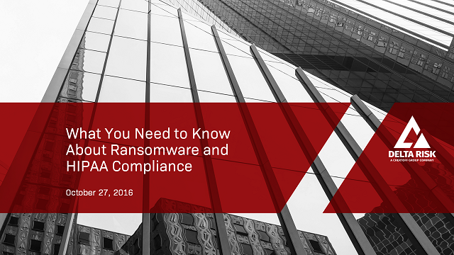 What You Need to Know about Ransomware and HIPAA Compliance