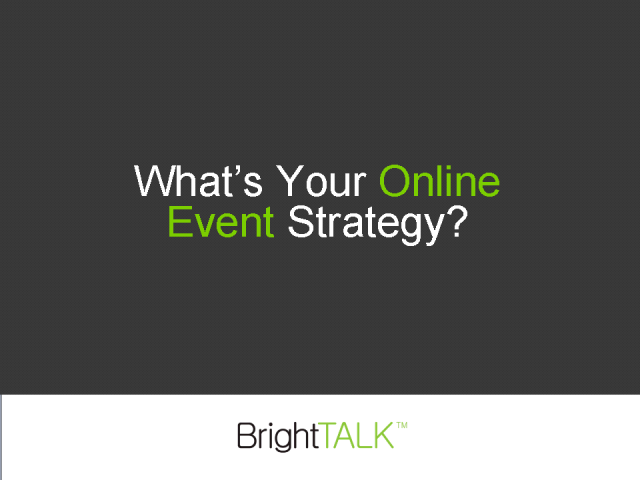 What's Your Online Events Strategy?