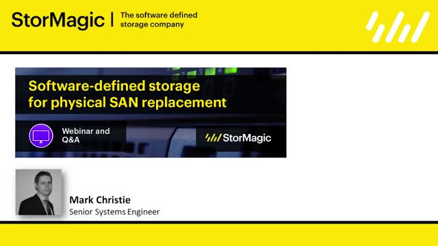 Software-Defined Storage for Physical SAN Replacement