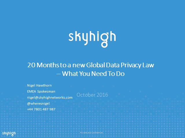 20 Months to a New Global Data Privacy Law – What You Need To Do