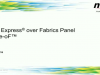 NVM Express Over Fabrics -- A Panel Discussion