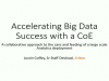 Accelerating Big Data Success with the Center of Excellence (COE) Model