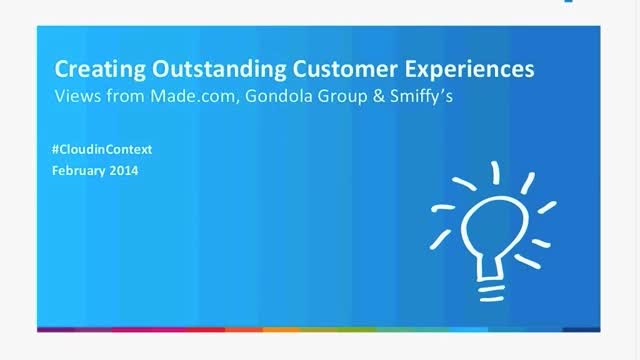 Webinar: Creating Outstanding Customer Experiences– with MADE.COM, Gondola Group