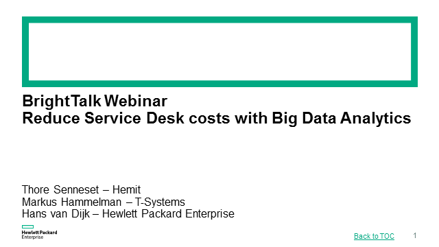 Reduce Service Desk costs with Big Data Analytics