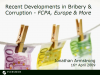 Developments in Bribery & Corruption-FCPA, Europe & More: Part 1