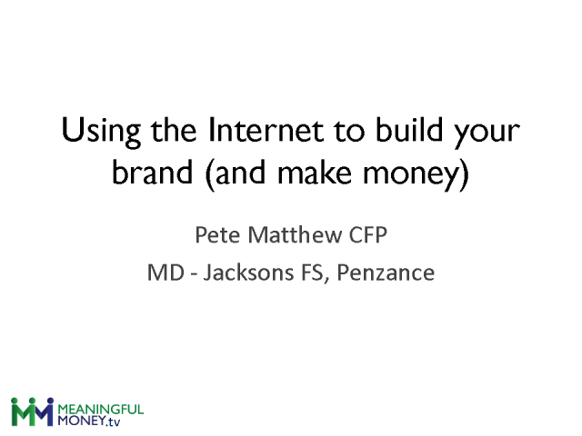 Using the Internet to Build Your Brand (And Make Money)