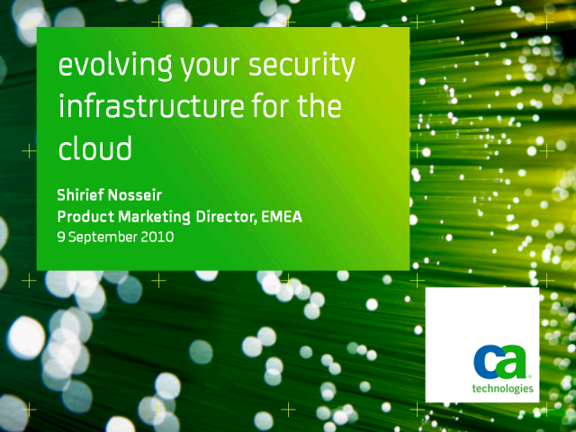 Evolving Your Security Infrastructure for the Cloud