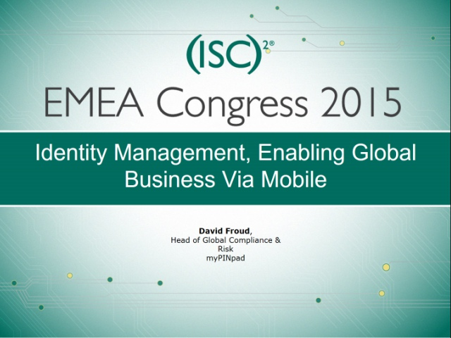 Identity Management, Enabling Global Business Via Mobile