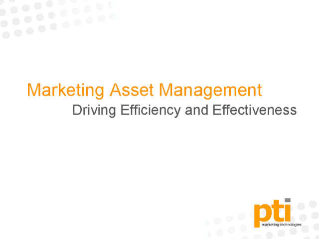 Efficiency & Effectiveness Through Marketing Asset Management