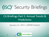 CA Briefings Part 5: Annual Trends/Predictions
