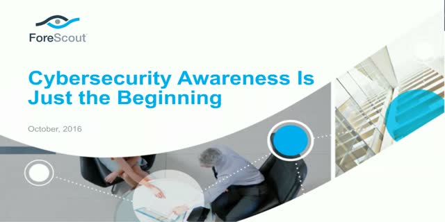 Cybersecurity Awareness Is Just the Beginning