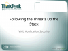 Following the Threats Up the Stack: Web Application Security