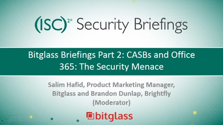 Bitglass Briefings Part 2: CASBs and Office 365: The Security Menace
