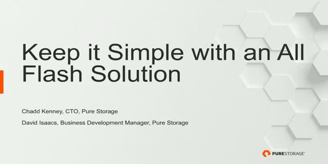 Keep it Simple with an All Flash Solution