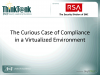 The Curious Case of Compliance in a Virtualized Environment