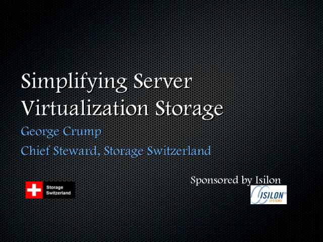 Simplifying Storage For Virtualized Environments