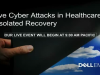 Survive Cyber-Attacks in Healthcare with Isolated Recovery