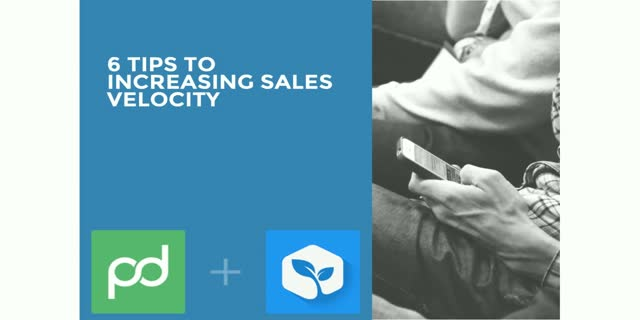 6 Tips to Increasing Sales Velocity