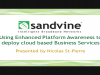 Using Enhanced Platform Awareness to deploy cloud based Business Services