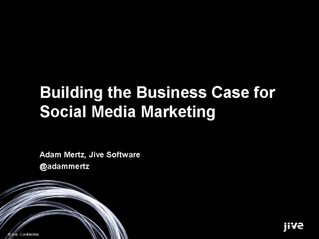 How to Build the Business Case for Social Media Marketing