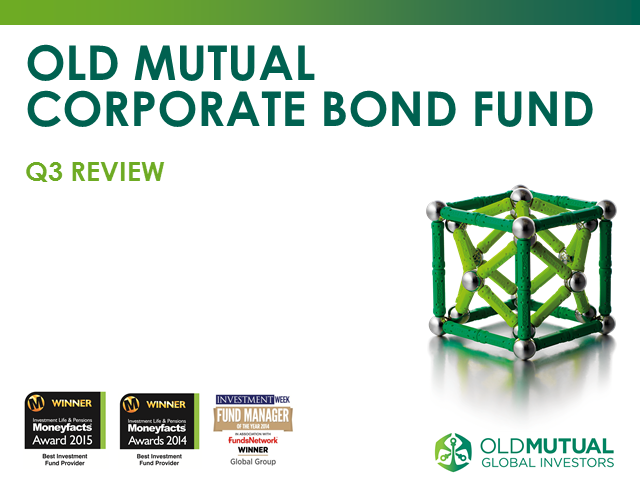 Old Mutual Corporate Bond Fund Quarterly Update October 2016