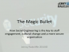 The Magic Bullet: How Social Engineering is the Key