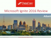 Microsoft Ignite 2016 Review: Top Trends You Need to Know