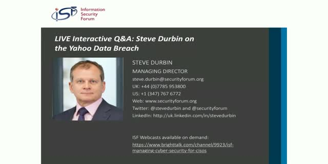 LIVE Interactive Q&A: Steve Durbin on the Yahoo Data Breach