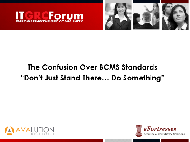 The Confusion over BCMS Standards