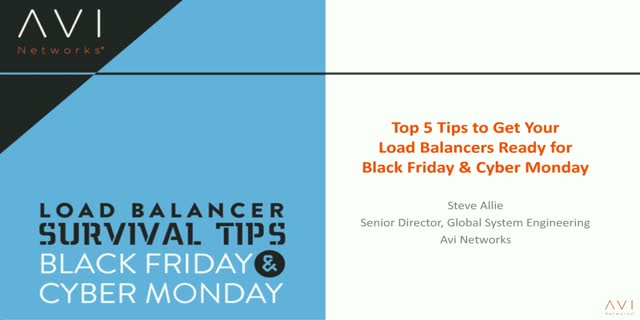 Top Five Tips to Get Your Load Balancers Ready for Black Friday and Cyber Monday