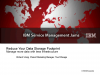 Reduce Your Data Storage Footprint