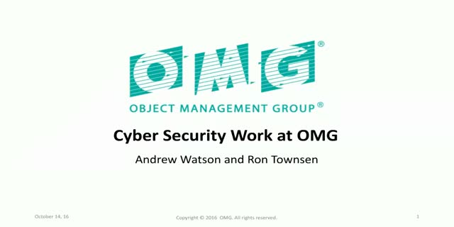 Cyber Security Work at OMG - Task Force Levels