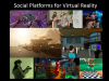 Social Platforms for Virtual Reality