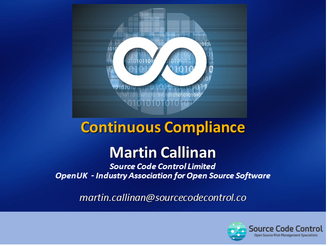 "Creating an environment for ""Continuous Compliance"" within Open Source Software"