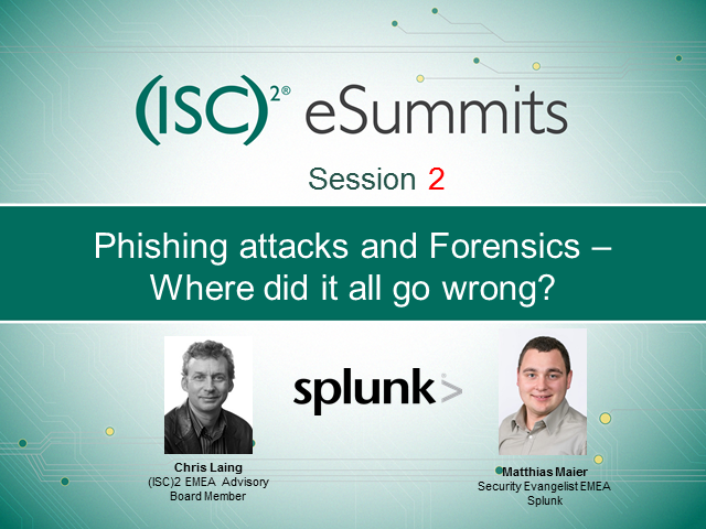 eSummit 2 - Phishing attacks and Forensics – Where did it all go wrong?